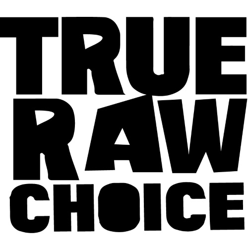 True Choice Raw